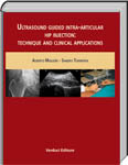 Ultrasound guided intra-articular hip injection:technique and clinical Migliore A., Tormenta S.