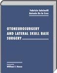 Otoneurosurgery and lateralskull base surgery